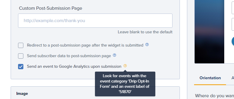 "Screenshot of a setting in Drip labelled ""Send an event to Google Analytics upon submission"" with a help tip of ""Look for events with the event category ""Drip Opt-in Form""."