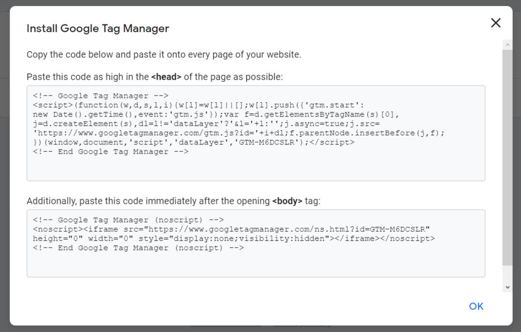 "Screenshot of a popup that says ""Install Google Tag Manager"" with instructions of ""Copy the code below and paste is onto every page of your website""."