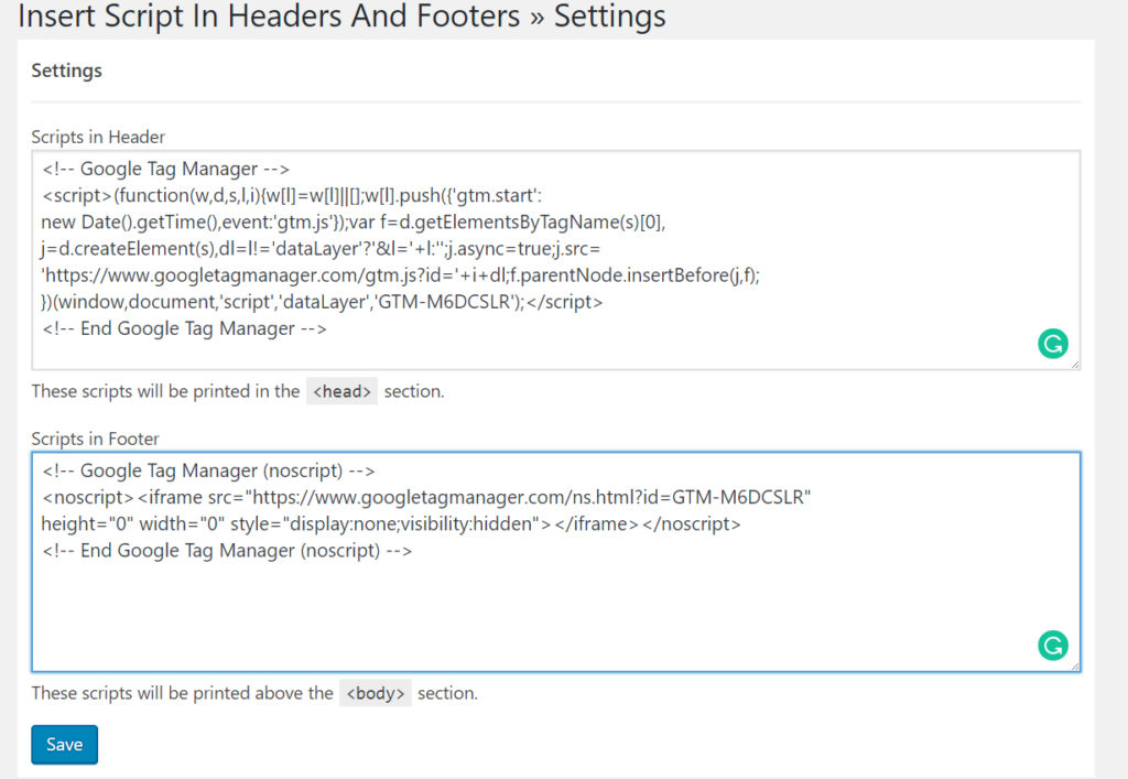 """Screenshot of the settings page for """"Insert Script In Headers And Footers"""" with the textboxes having the code from the tag manager install popup."""